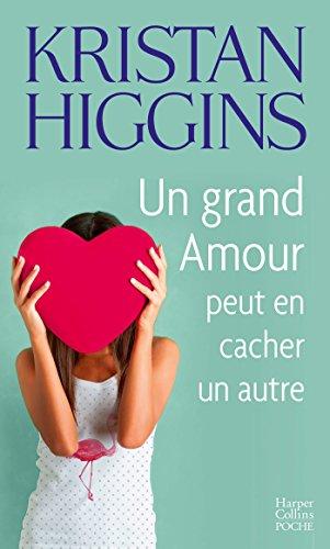 Un grand amour peut en cacher un autre (HarperCollins) par Kristan Higgins