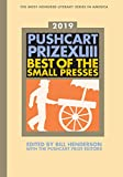 Pushcart Prize XLIII 2019: Best of the Small Presses