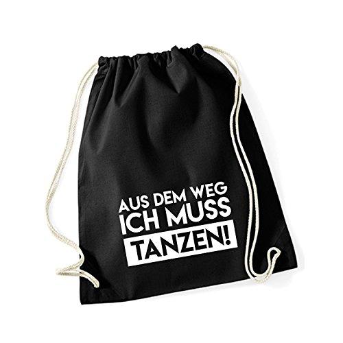 Baumwoll Turnbeutel mit Spruch Motiv Aus dem Weg ich muss tanzen Hipster Sport Jute Tasche Gym Bag Black (Druck weiß)