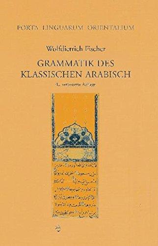 Grammatik des Klassischen Arabisch (Porta Linguarum Orientalium, Band 11) (Arabisch Phonologie)