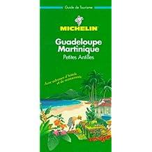 Guadeloupe, Martinique, Petites Antilles