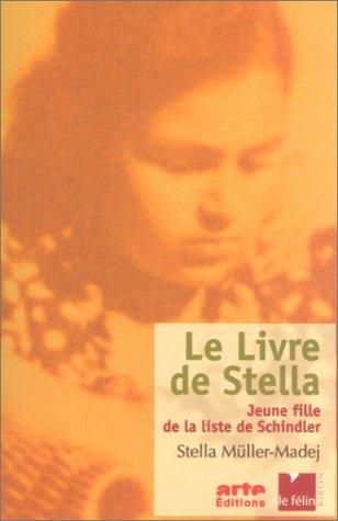 Le Livre de Stella : Jeune fille de la liste de Schindler