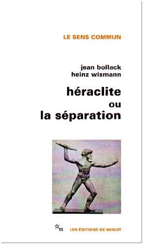 Héraclite ou la séparation