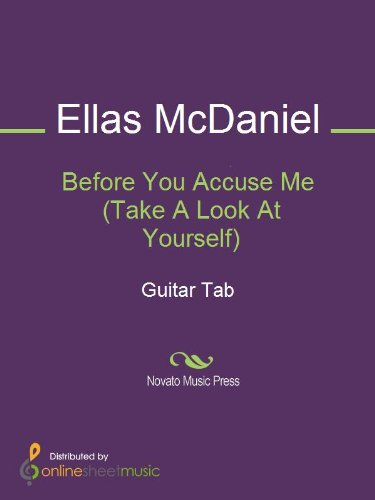 Before You Accuse Me (Take A Look At Yourself) (English Edition ...