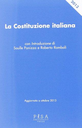 La Costituzione italiana. Aggiornata al 30 settembre 2013