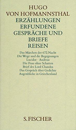 Hugo von Hofmannsthal. Gesammelte Werke in zehn Einzelbänden. Gedichte-Dramen I 1891-1898/Dramen II 1892-1905/Dramen III 1893-1927/Dramen IV. Erfundene Gespräche und Briefe. Reisen