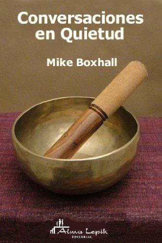 Conversaciones en Quietud por Mike Boxhall