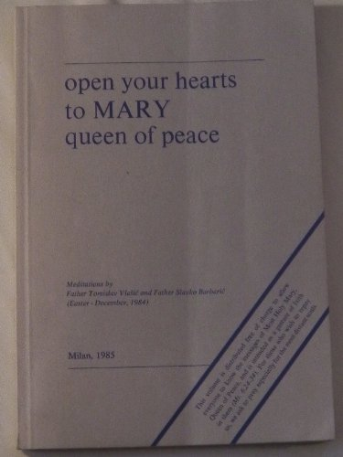 open-your-hearts-to-mary-queen-of-peace