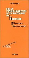 Sur la pseudo-concrétude de la philosophie de Heidegger