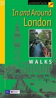 In & Around London: Walks (Pathfinder Guide)
