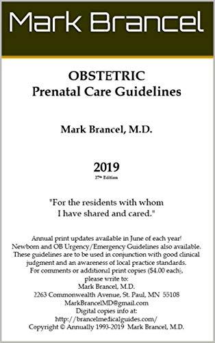 Obstetric Prenatal Care Guidelines (2019, 27th Annual Edition Book 2) (English Edition)