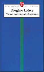 Vies et doctrines des Stoïciens