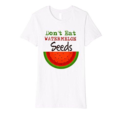 Damen Damen Don 't Eat Watermelon Seeds–Schwangerschaft T-Shirt