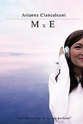 M x E