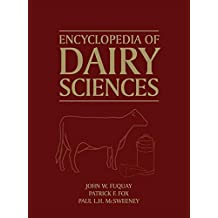 Encyclopedia of Dairy Sciences (Encyclopedia of Dairy Sciences, Four-Volume Set)