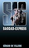 SAS 150 Bagdad Express (French Edition)