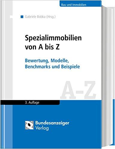spezialimmobilien von a bis z bewertung modelle benchmarks und beispiele - Beispiele Fur Werte