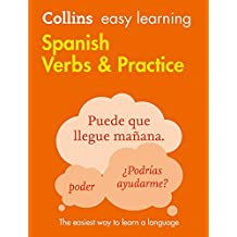 Spanish Verbs And Practice (Collins Easy Learning Spanish)