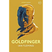Goldfinger: James Bond 007 (Vintage Classics)