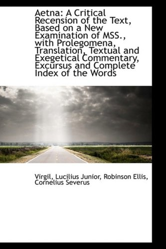 aetna-a-critical-recension-of-the-text-based-on-a-new-examination-of-mss-with-prolegomena-trans