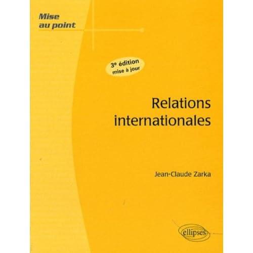 Relations Internationales 3E Edition