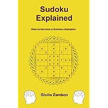 Sudoku Explained (English Edition)