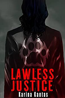 Lawless Justice (The OUTLAW Book 3) by [Kantas, Karina]