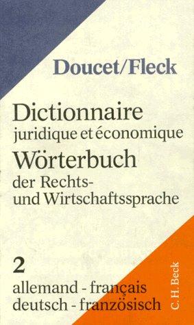 Dictionnaires juridiques et économique Allemand-Français, 5e édition par K. Fleck
