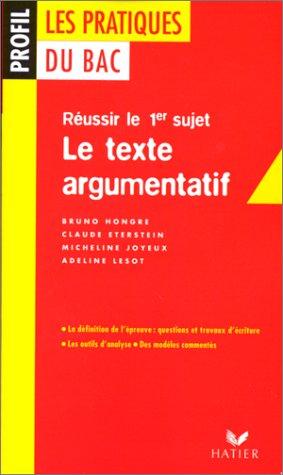 Les pratiques du Bac : le texte argumentatif