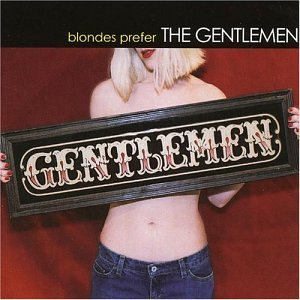 Blondes Prefer the Gentlemen