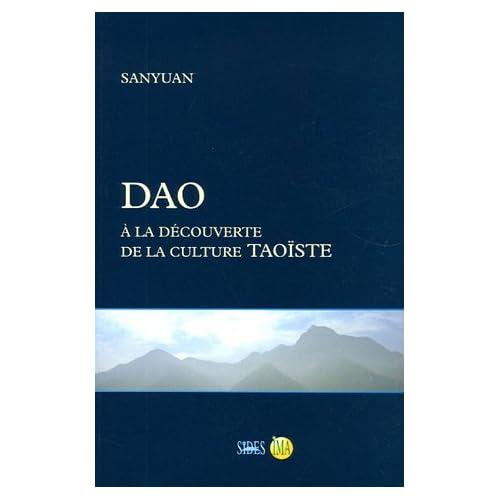 Dao : A la découverte de la culture taoïste