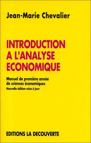 Introduction à l'analyse économique, troisième édition