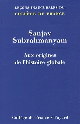 Aux origines de l'histoire globale