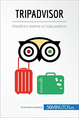 TripAdvisor: Planifica y reserva un viaje perfecto (Business Stories) por 50Minutos.es