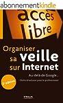 Organiser sa veille sur Internet: Au-...