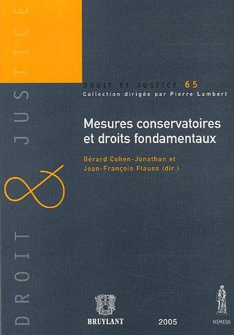 Mesures conservatoires et droits fondamentaux par Gérard Cohen-Jonathan, Jean-François Flauss, Collectif