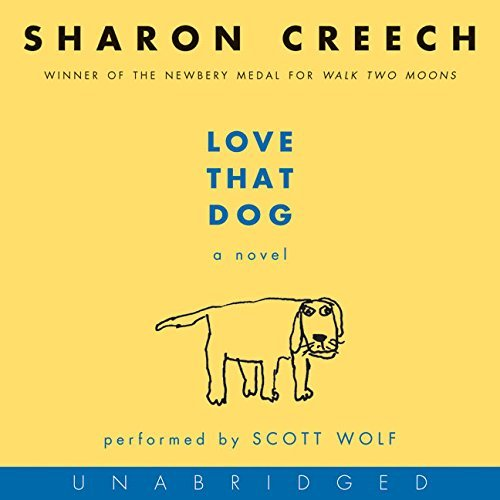 Love That Dog CD by Sharon Creech (2006-03-14)