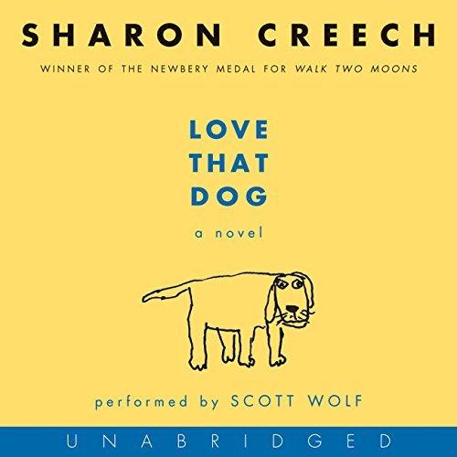 Love That Dog CD by Sharon Creech (2006-03-14)