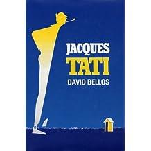 Jacques Tati: His Life and Art by David Bellos (2000-06-02)