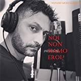 Noi non siamo eroi (feat. Elvira Modano) [Rerecorded Version]
