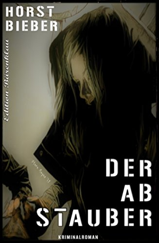 Der Abstauber: Cassiopeiapress Kriminalroman
