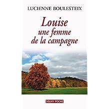 LOUISE, UNE FEMME DE LA CAMPAGNE - 90