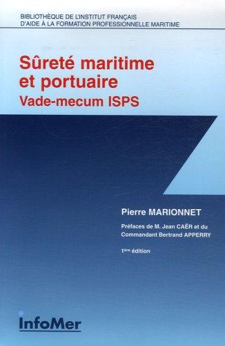 Sûreté maritime et portuaire Vade-mecum thématique ISPS