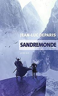 Sandremonde par Jean-Luc Deparis