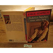 Federico Sanchez vous salue bien (Le Livre de Poche)