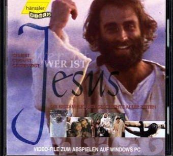 Wer ist Jesus, 1 CD-ROMGeliebt, gehasst, gekreuzigt: Die erstaunlichste Geschichte aller Zeiten. 23 Min.