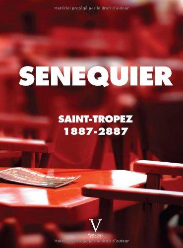 Snquier Saint-Tropez 1887-2887