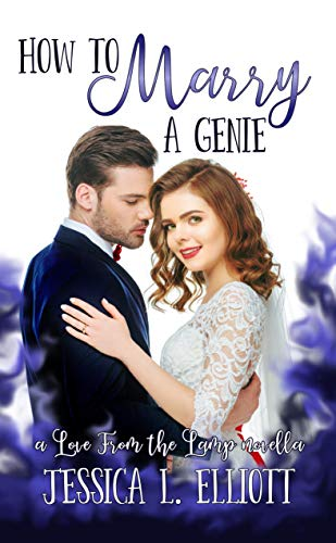How to Marry a Genie (Love From the Lamp Book 1) (English Edition ...