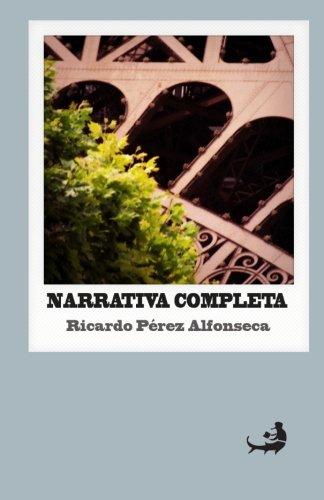 Narrativa completa   Ricardo Pérez Alfonseca: Volume 13 (Biblioteca de Literatura Dominicana) por Ricardo Pérez Alfonseca