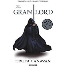 Crónicas del mago negro III. El gran lord (BEST SELLER, Band 26200)